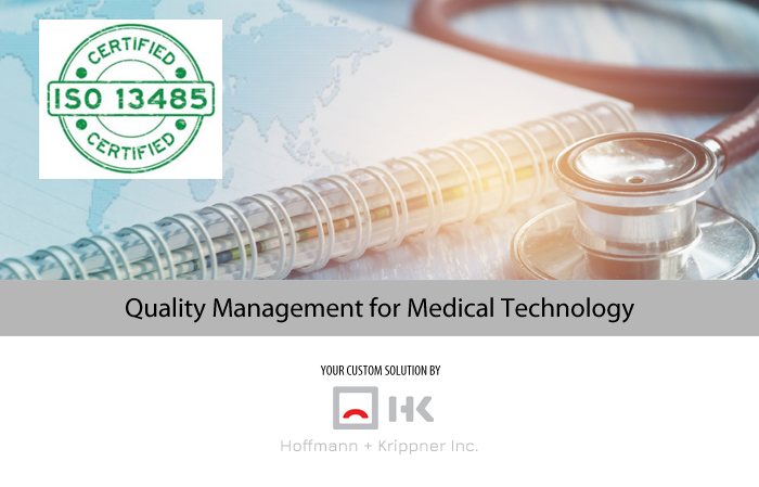 Updated Certification: Quality Management for Medical Technology
